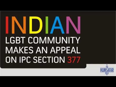 Indian LGBT Community makes an Appeal on IPC Section 377