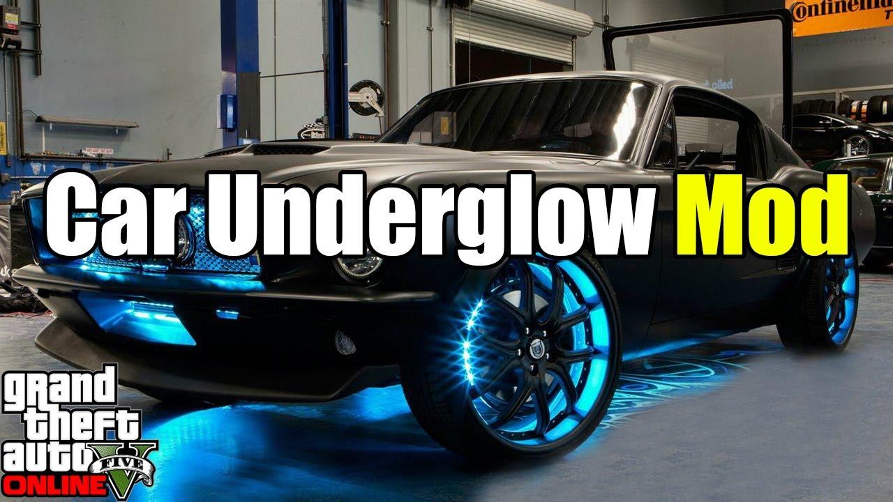 Gta 5 Mods Under Glow Mod Car Mods Neon Lights Gta 5