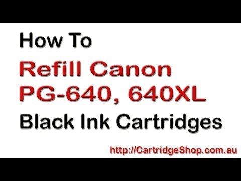How To Refill Canon PG-640. PG-640XL Black Ink Cartridges