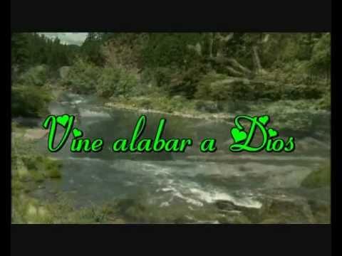 video musica cristiana -coro Vine alabar a Dios
