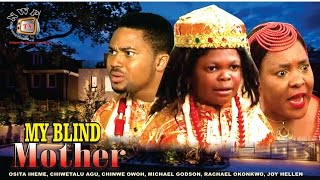 My Blind Mother Nigerian Movie [Part 2] - Royal Drama