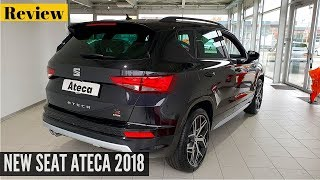 New Seat ATECA FR 2018 Interior Exterior Review