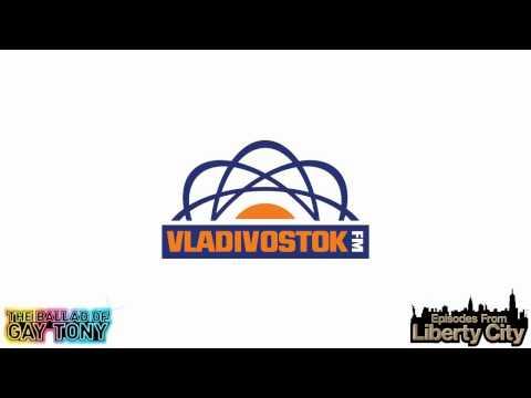 Vladivostok FM (Episodes from Liberty City)