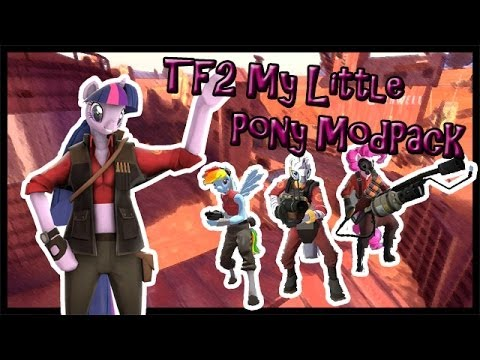 TF2 - My Little Pony Modpack - Review And Download