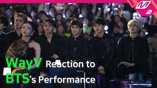 [Reaction Cam] WayV(웨이션브이) Reaction to BTS(방탄소년단) l 2019MAMA x M2