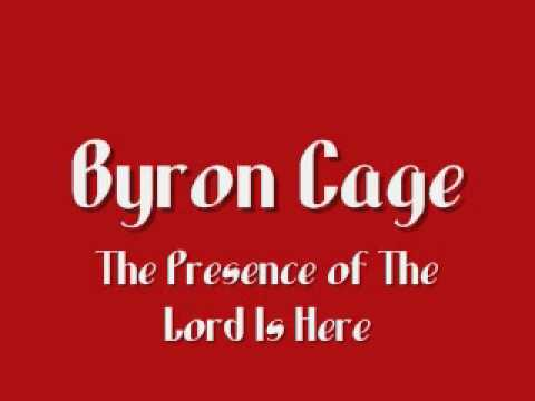 Byron Cage - The Presence Of The Lord Is Here video