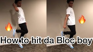 HOW TO DO THE BLOC BOY JB ( SHOOT DANCE 🔥 )