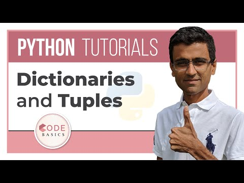 Python Tutorial - 11. Dictionaries and Tuples