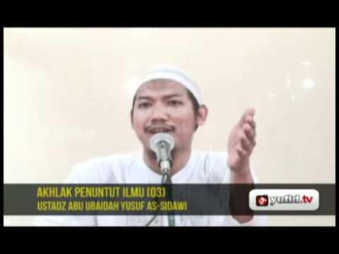 Pengajian Agama Islam Bahasa Indonesia: AKHLAK PENUNTUT ILMU (03)
