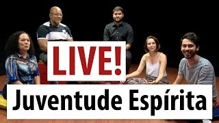 LIVE - Juventude Espírita - Cassius, Felipe, João e Sheila