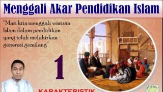 Kajian Kitab Online - Pendidikan Islam 1 - Karakteristik Pendidikan Islam