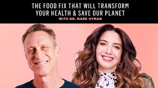 Dr. Mark Hyman On Why *Food Fix* Is The Most Important Book He's Ever Written