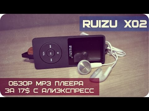 RUIZU X02 ОБЗОР - качественный недорогой mp3 плеер с экраном для спорта из Китая с AliExpress