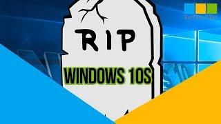 [ Bản tin 69s] Rip windows 10s
