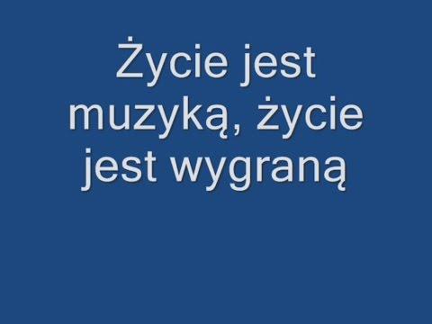 Golec UOrkiestra - Życie Jest Muzyką Tekst (Lyrics)