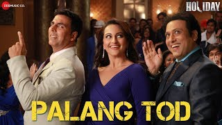 Palang Tod Video Song from  Holiday