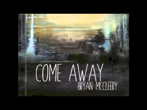 Bryan Mccleery - River From Heaven