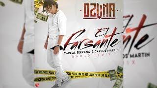 Ozuna El Farsante Mambo Remix