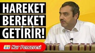 Mustafa KARAMAN - Hareket Bereket Getirir!