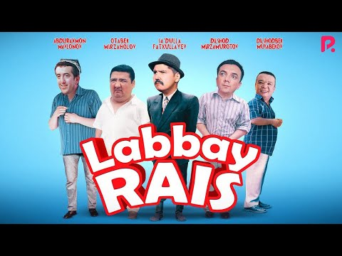 Labbay rais (o'zbek film) | Лаббай раис (узбекфильм)