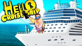 Hello Neighbor on a CRUISE SHIP!? | Hello Neighbor