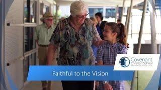 Faithful to the Vision  – Covenant Christian School Sydney