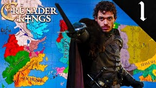 THE KING IN THE NORTH! CRUSADER KINGS 2: GAME OF THRONES: HOUSE STARK EP. 1