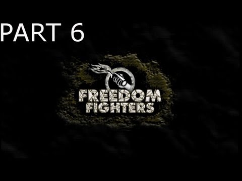 Freedom Fighters Walkthrough Part 6 - First Time Death