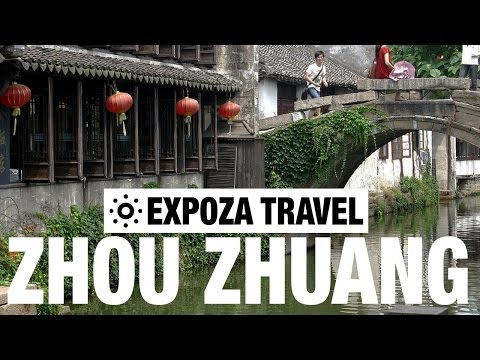 Zhou Zhuang Travel Video Guide
