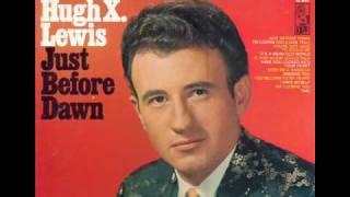 "Hugh X. Lewis ""Wish Me A Rainbow"""