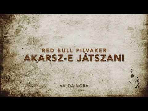 Nóra Vajda - Red Bull Pilvaker Akarsz-e játszani