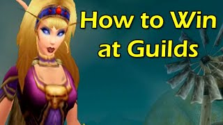 How to Win at Guilds by Wowcrendor