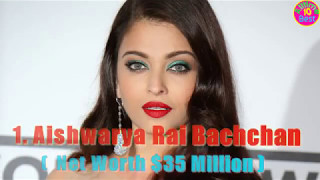 Top 10 Richest Bollywood Actresses In 2017