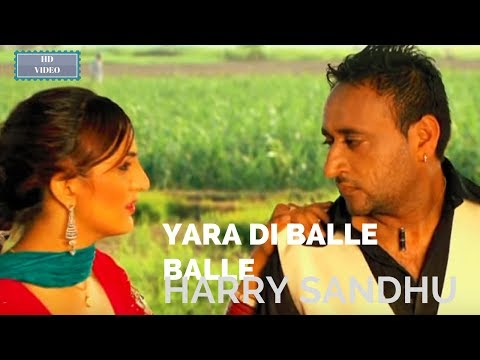 YARA DI BALLE BALLE | HARRY SANDHU|Lyrics:MANGAL HATHUR| HD...
