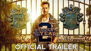 Student Of The Year 2 Official Trailer | Tiger Shroff, Ananya Pandey, Tara Sutaria