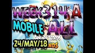 Angry Birds Friends Tournament All Levels Week 314-A MOBILE Highscore POWER-UP walkthrough