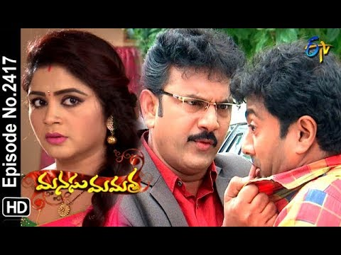Manasu Mamata | 19th October 2018 | Full Episode No 2417 | ETV Telugu