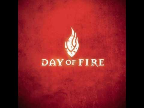Day Of Fire - Through The Fire