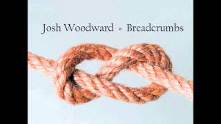 Watch Josh Woodward Grey Snow video