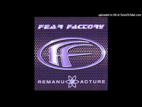Fear Factory - Bionic Chronic