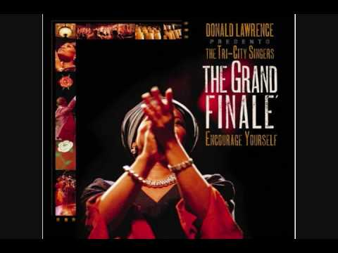 God-Donald Lawrence & The Tri-City Singers Video