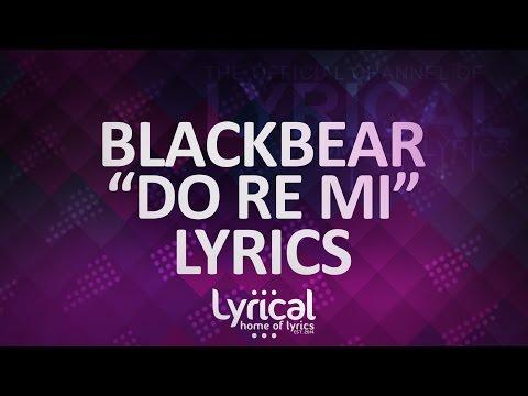 Blackbear - Do Re Mi Lyrics