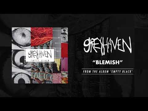 "Greyhaven ""Blemish"""