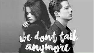 Download Lagu We Don't Talk Anymore ( Tropical Remix ) - 1Hour Version Gratis STAFABAND