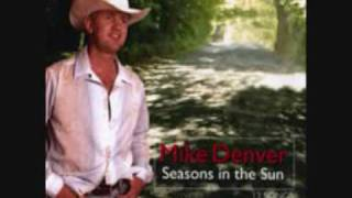 Mike Denver Seasons In The Sun