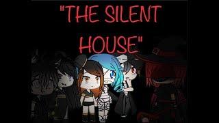 """THE SILENT GAME""The Horror Story/Mini Movie(Gacha Life)"
