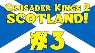 CK2: Scotland! #3