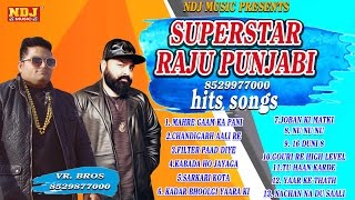 New Haryanvi Songs Superstar Raju Punjabi Hits VR Bros All Times Hits Latest Song 2016