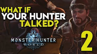 What If Your Hunter Talked? - Episode 2 - Monster Hunter: World (Parody) - TheHiveLeader