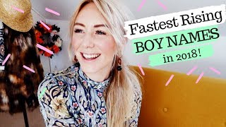 Fastest Rising BOY Names of 2018 | SJ STRUM Baby Names